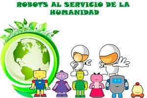 robots para ayudarnos a construir un mundo mejor